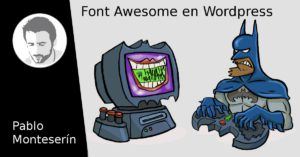 Font Awesome, crear una página web en WordPress (IX)