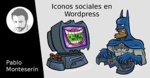 Iconos Sociales, crear una página web en WordPress (VIII)